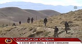 �ukurca'daki �at��mada 2 asker �ehit oldu