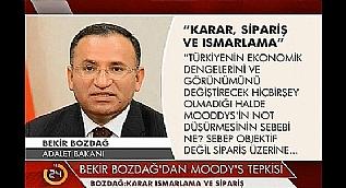 Adalet Bakan� Bekir Bozda�'dan Moody's mesaj�