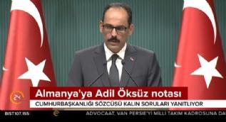 Cumhurbaşkanlığı Sözcüsü Kalın: Darbeciler Türkiye'ye gelseydi Almanya ne yapardı?