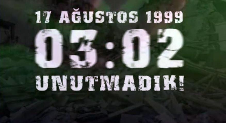 17 Ağustos 1999 depreminde hayatını kaybeden vatandaşlarımızı rahmetle anıyoruz