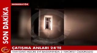 Van'daki hücre evi baskınında 2 terörist böyle öldürüldü