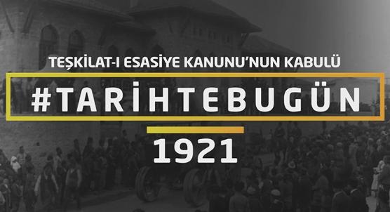 İlk anayasa: Teşkilat-ı Esasiye - Tarihte bugün 20 Ocak 1921