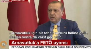 Cumhurbaşkanı Erdoğan Arnavutluk'u uyardı: Çocuklarınızı FETÖ'nün okullarından uzak tutun
