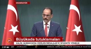 Cumhurbaşkanlığı Sözcüsü Kalın: Kimse Türkiye'yi hizaya getirmeye kalkmasın