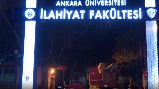 Ankara Üniversitesi İlahiyat Fakültesinde yangın çıktı