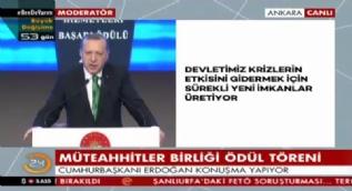 Erdoğan: Müteahhitlerimiz için ihalelerdeki teminat sorununa çözüm için Türkiye Varlık Fonu'nu devreye soktuk