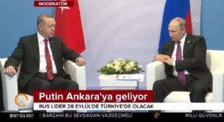 Putin, Türkiye'ye geliyor!