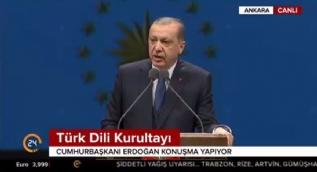 Cumhurbaşkanı Erdoğan: Kendi dilimizin zenginlikleri varken bu özentilerle kendi dilimizi konuşmuyoruz