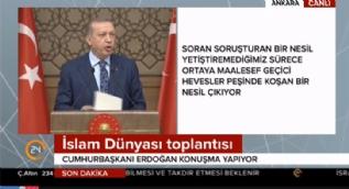 Cumhurbaşkanı Erdoğan: Bizim dinimiz cehaleti emretmiyor!